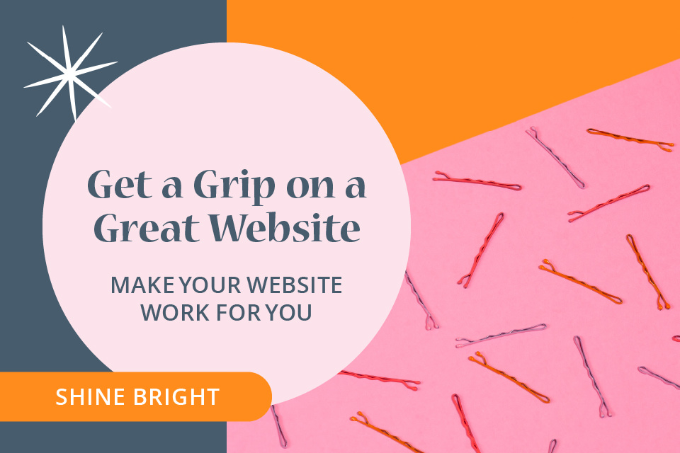 shine-bright-courses-get-a-grip-on-your-website-960px